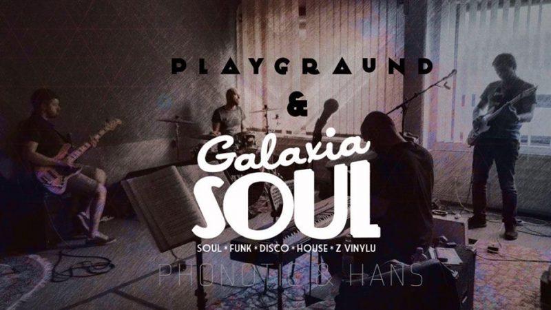 Playground a Štefunkská Galaxia soul