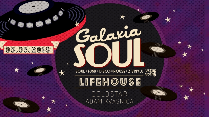 Galaxia Soul /Dj Goldstar * Adam Kvasnica/