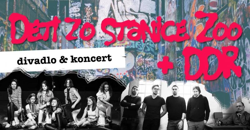 Divadlo: Deti zo stanice zoo / Koncert: DDR