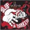 Slap a Banker (La Débauche) FR